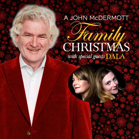 John McDermott Family Christmas with Special Guest DALA