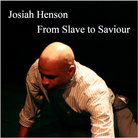 Josiah Henson from Slave to Saviour