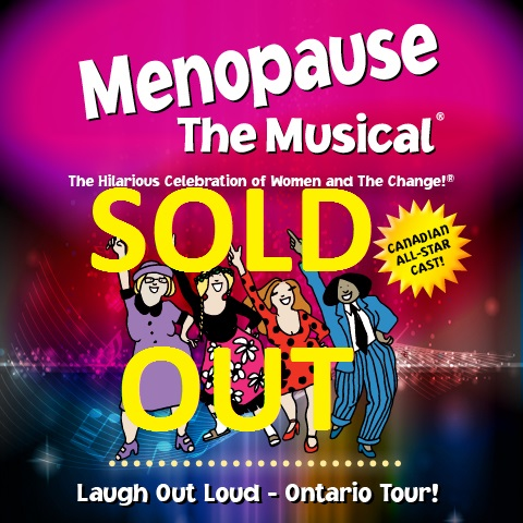 SOLD OUT - Menopause The Musical