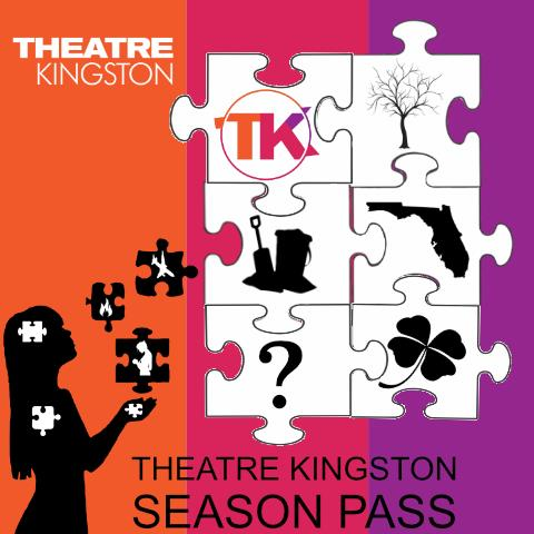 Theatre Kingston Subscription Membership