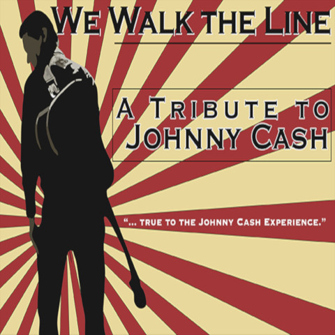 We Walk The Line - Tribute to Johnny Cash