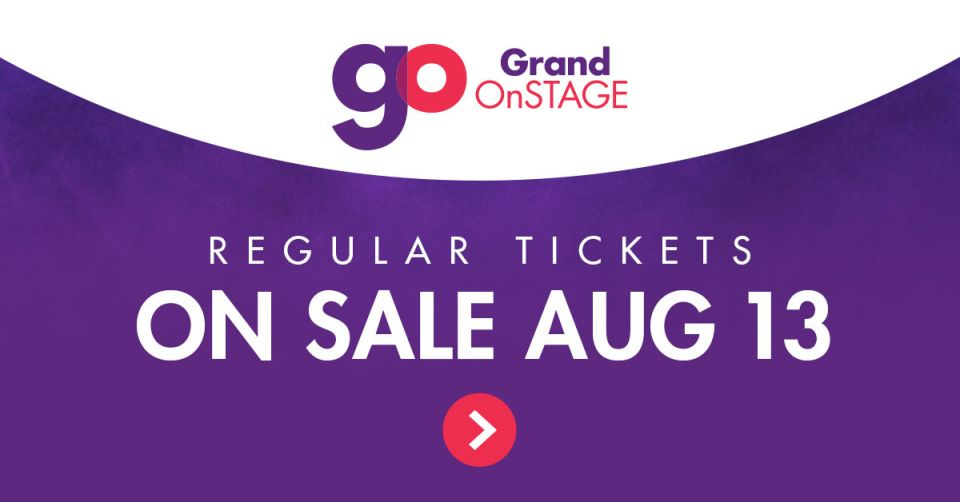 Tickets to Grand OnStage's 2018-19 season on sale Monday, August 13 at Noon