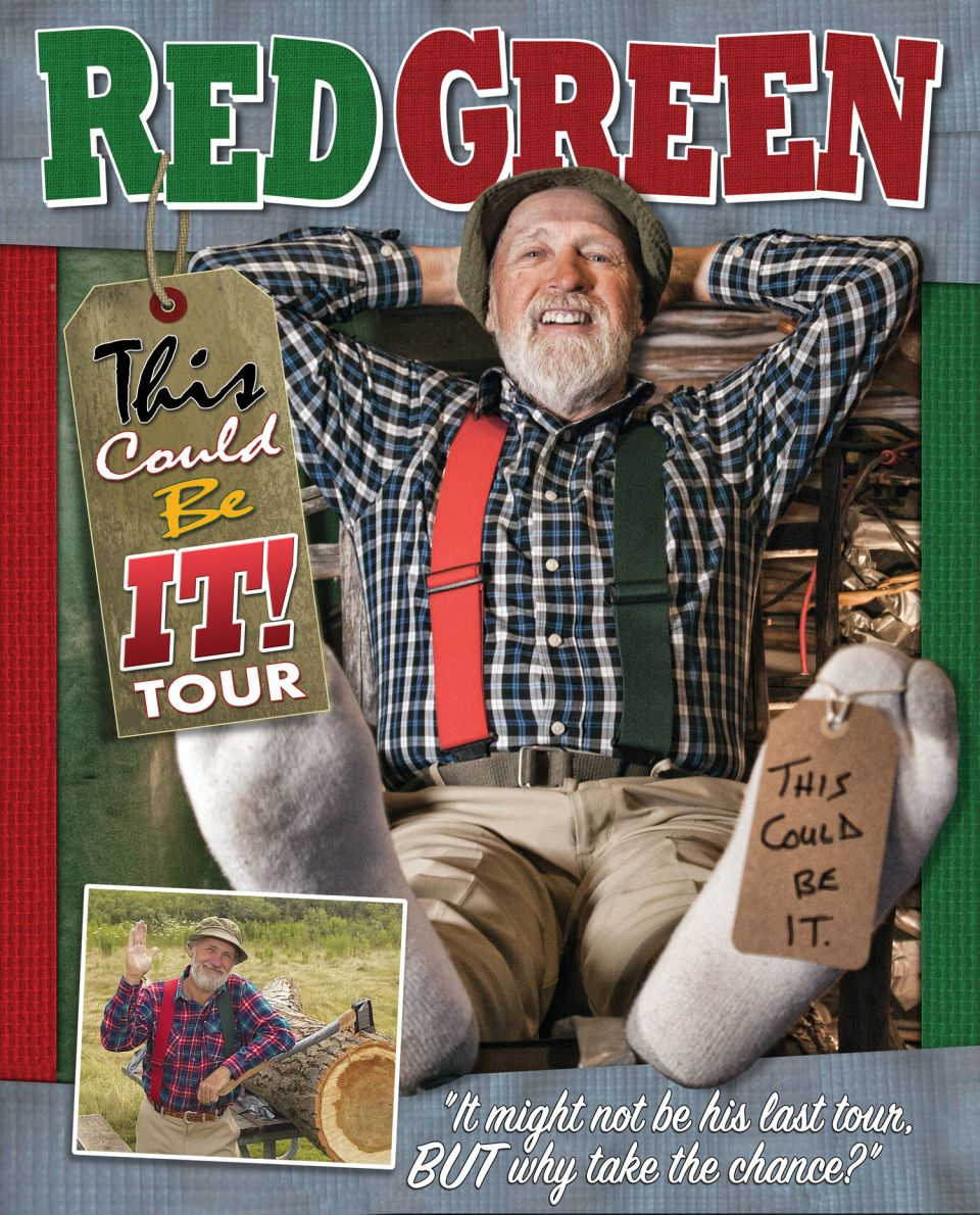 RED GREEN - This Could Be It! Tour